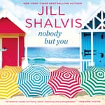 Nobody but You by  Jill Shalvis audiobook
