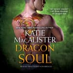 Dragon Soul by  Katie MacAlister audiobook