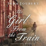 The Girl from the Train by  Irma Joubert audiobook