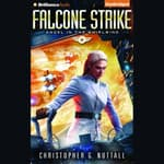 Falcone Strike by  Christopher G. Nuttall audiobook
