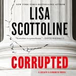 Corrupted by  Lisa Scottoline audiobook