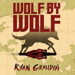Wolf by Wolf by  Ryan Graudin audiobook