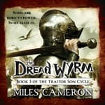 The Dread Wyrm by  Miles Cameron audiobook