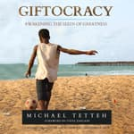 Giftocracy by  Michael  Tetteh audiobook