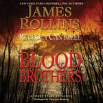 Blood Brothers by  James Rollins audiobook