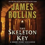 Skeleton Key: A Short Story Exclusive by  James Rollins audiobook