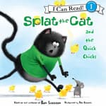 Splat the Cat and the Quick Chicks by  Rob Scotton audiobook