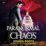 Paranormal Chaos by  Joshua Roots audiobook