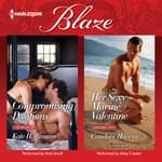 Compromising Positions & Her Sexy Marine Valentine by  Candace Havens audiobook
