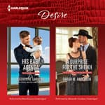 His Baby Agenda & A Surprise for the Sheikh by  Katherine Garbera audiobook