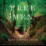 Free Men by  Katy Simpson Smith audiobook