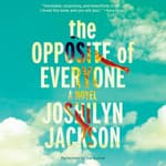 The Opposite of Everyone by  Joshilyn Jackson audiobook