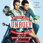 Unruly by  Melissa Marr audiobook