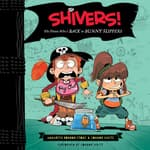 Shivers!: The Pirate Who's Back in Bunny Slippers by  Annabeth Bondor-Stone audiobook
