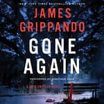 Gone Again by  James Grippando audiobook