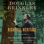 Rightful Heritage by  Douglas Brinkley audiobook
