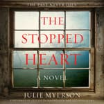 The Stopped Heart by  Julie Myerson audiobook