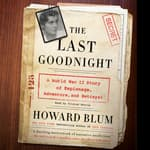 The Last Goodnight by  Howard Blum audiobook
