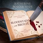 Bloodstains with Brontë by  Katherine Bolger Hyde audiobook