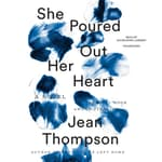 She Poured Out Her Heart by  Jean Thompson audiobook