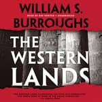 The Western Lands by  William S. Burroughs audiobook