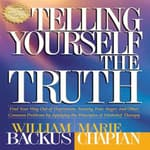 Telling Yourself the Truth by  William Backus audiobook