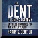 The Dent Business Academy by  Harry S. Dent Jr. audiobook