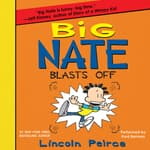 Big Nate Blasts Off by  Lincoln Peirce audiobook