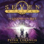 Seven Wonders Book 5: The Legend of the Rift by  Peter Lerangis audiobook