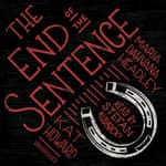 The End of the Sentence by  Kat Howard audiobook