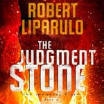 The Judgment Stone by  Robert Liparulo audiobook