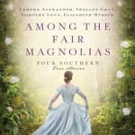 Among the Fair Magnolias by  Tamera Alexander audiobook