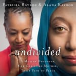 Undivided by  Patricia Raybon audiobook