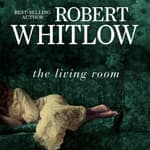 The Living Room by  Robert Whitlow audiobook