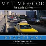 My Time with God for Daily Drives: Vol. 2 by  Thomas Nelson Publishers audiobook