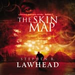 The Skin Map by  Stephen R. Lawhead audiobook
