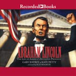 Abraham Lincoln: The Life of America's 16th President by  Gary Jeffrey audiobook