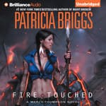 Fire Touched by  Patricia Briggs audiobook