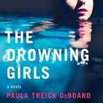 The Drowning Girls by  Paula Treick DeBoard audiobook