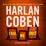 Fool Me Once by  Harlan Coben audiobook