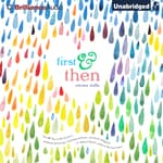 First & Then by  Emma Mills audiobook
