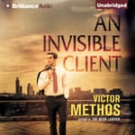 An Invisible Client by  Victor Methos audiobook