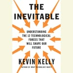The Inevitable by  Kevin Kelly audiobook