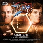 Blake's 7 - The Classic Adventures - Ghost Ship by  Iain McLaughlin audiobook