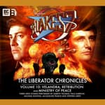 Blake's 7 - The Liberator Chronicles Volume 10 by  Una McCormack audiobook