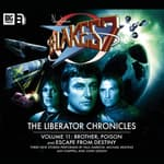 Blake's 7 - The Liberator Chronicles Volume 11 by  Iain McLaughlin audiobook