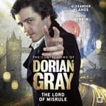 The Confessions of Dorian Gray: The Lord of Misrule by  Simon Barnard audiobook