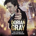The Confessions of Dorian Gray - The Prime of Deacon Brodie by  Roy Gill audiobook