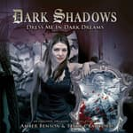 Dark Shadows - Dress Me in Dark Dreams by  Marty Ross audiobook