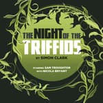 The Night of the Triffids by  Simon Clark audiobook